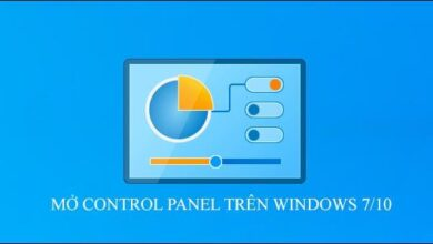 Photo of Cách mở bảng Control Panel trên Windows 10