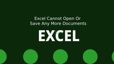 Photo of 2 cách sửa lỗi Microsoft Excel Cannot Open Or Save Any More Documents