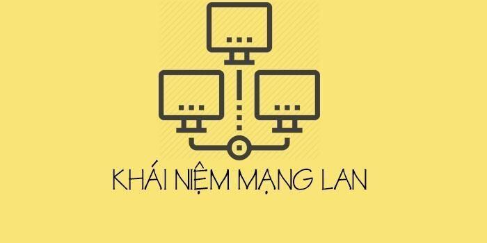 Mạng LAN là gì