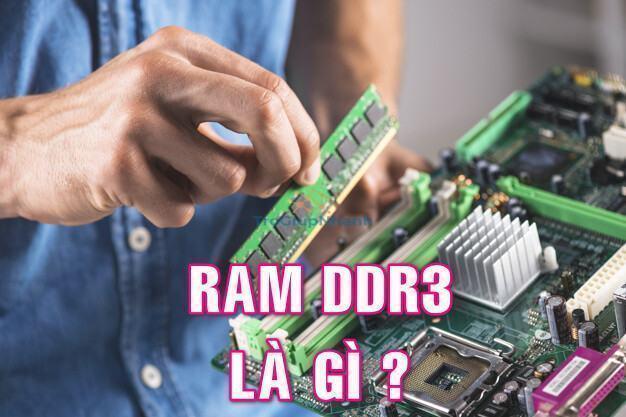 Khái niệm ram ddr3