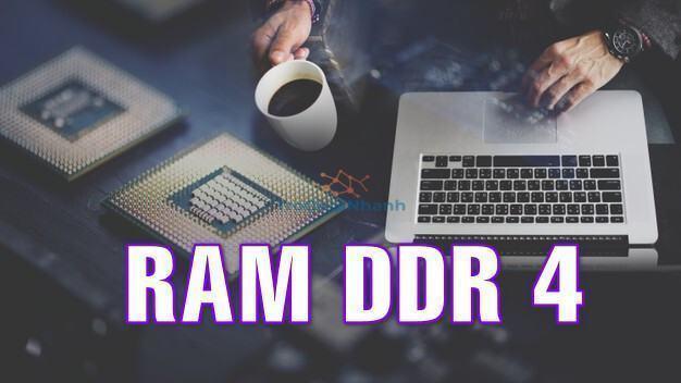 ram ddr4 là gì