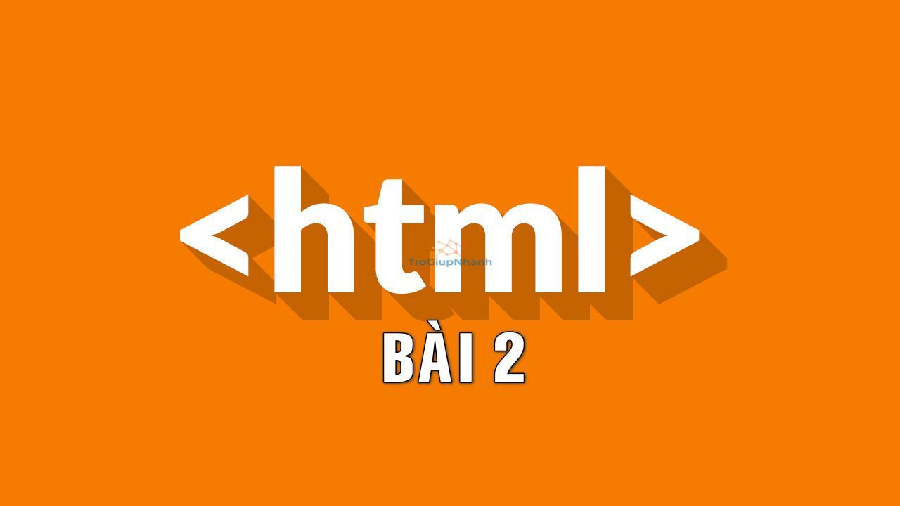 Photo of Các thẻ cơ bản trong HTML – Cùng học HTML