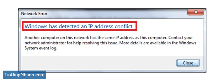 lỗi Windows Has Detected An IP Address Conflict